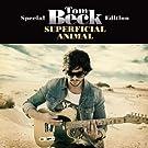 Superficial Animal/Spec.ed.