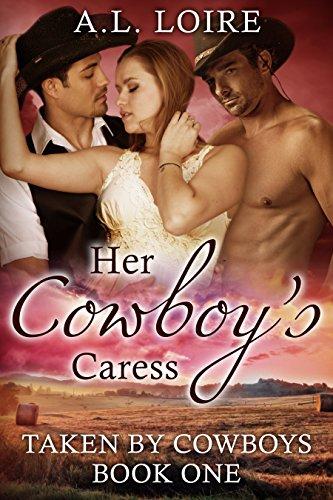 her-cowboys-caress-taken-by-cowboys-part-1-a-billionaire-western-romance