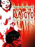 Raigyo - Tödliche Ekstase