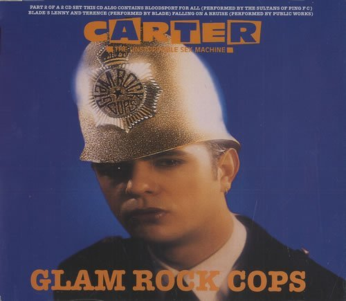 Glam Rock Cops by Carter