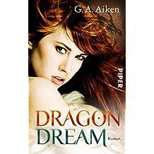 Dragon Dream: Roman (Dragon-Reihe, Band 2)