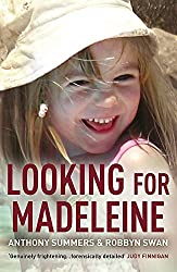 Looking For Madeleine: The must-read account of the disappearance that continues to grip the world