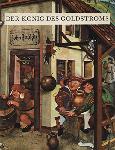 Der König des Goldstroms. [Märchen].