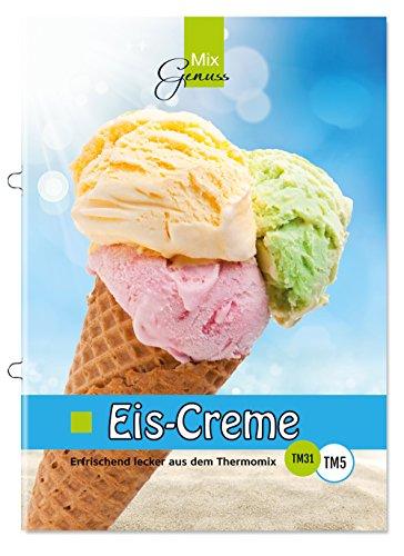 Buchseite und Rezensionen zu 'Eis-Creme: Erfrischend lecker aus dem Thermomix' von Corinna Wild