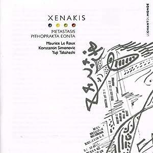 Xenakis : Metastasis - Piphoprakta - Eonta