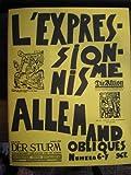 L'Expressionisme allemand. ,Obliques', n. 6-7. Dirigé par Lionel Richard.