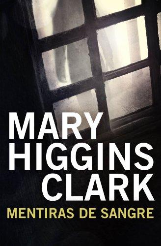 Mentiras de sangre por Mary Higgins Clark