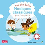 Mes plus belles Musiques classiques pour les petits (1CD audio)