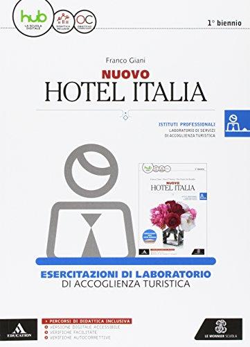 Nuovo hotel Italia. BES. Per gli Ist. tecnici e professionali. Con e-book. Con espansione online