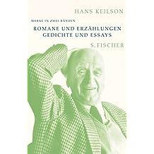 Werke in zwei Bänden: Bd. 1: Romane und Erzählungen Bd. 2: Gedichte und Essays