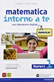 Matematica intorno a te. Numeri-Figure. Con quaderno-Tavole numeriche-Mymathlab. Con espansione online. Per la Scuola media: 1