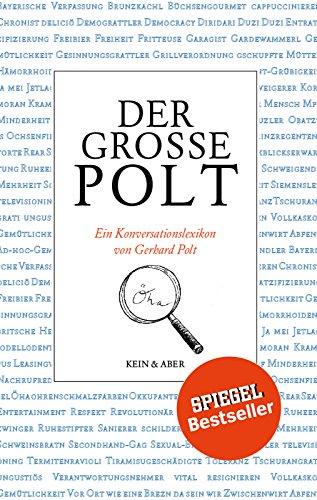 Der grosse Polt: Ein Konversationslexikon das Buch von Gerhard Polt - Preise vergleichen & online bestellen