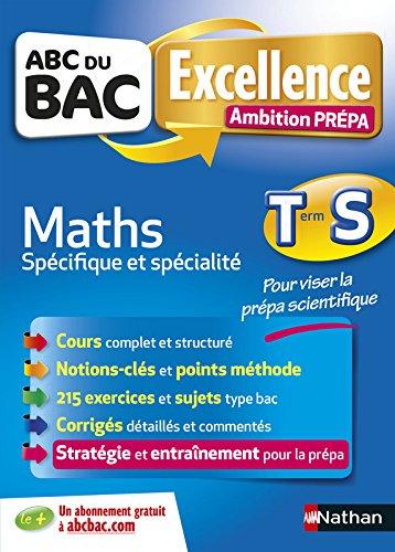 ABC du BAC Excellence Ambition Prpa Maths Term S