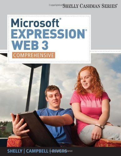 Microsoft Expression Web 3: Comprehensive (Shelly Cashman) 1st (first) Edition by Shelly, Gary B., Campbell, Jennifer (2010)