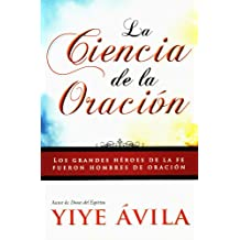 La ciencia de la oración/The Science of Prayer