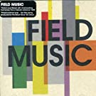 Field Music by Field Music (2005-10-20)