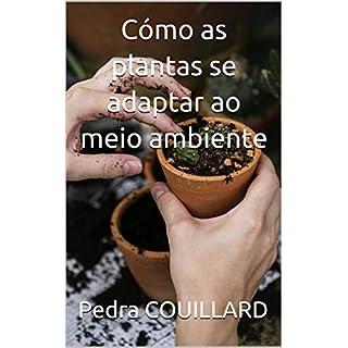 Cómo as plantas se adaptar ao meio ambiente (Portuguese Edition)