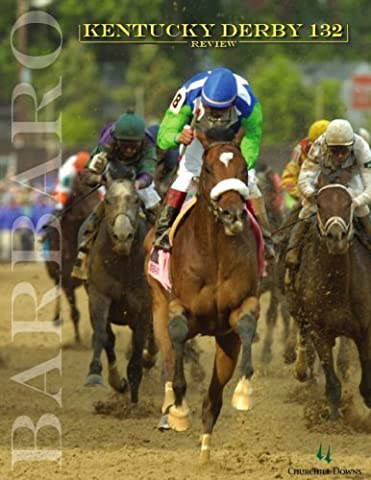 Kentucky Derby 132 Review Featuring Barbaro by Churchill Downs (2006-12-01) (Churchill Derby Downs)