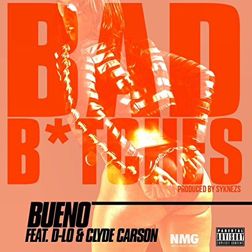 Bad B*tches (feat. D-Lo & Clyde Carson) (Instrumental)