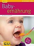 GU Ratgeber Kinder: Baby-Ernährung - Astrid Laimighofer