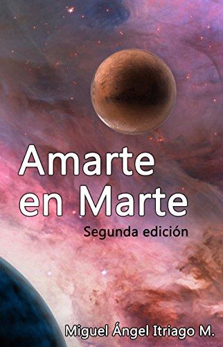 Amarte en Marte: Segunda edición