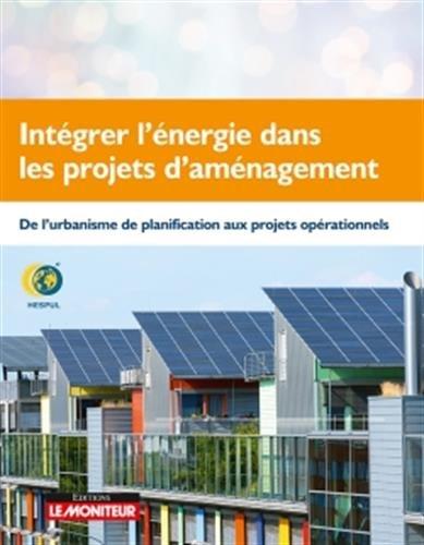 Intégrer l'énergie dans les projets d'aménagement