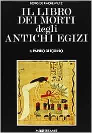 Amazon.it: Il libro dei morti degli antichi egizi - Boris