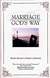 Marriage-God's Way by Henry R. Brandt (1999-09-02)