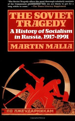 The Soviet Tragedy: A History of Socialism in Russia, 1917-1991 por Martin Malia