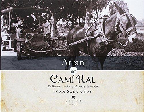 Arran Del Camí Ral (Fora de col·lecció)