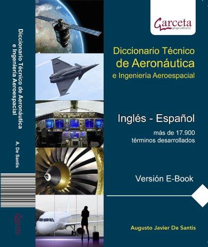 Diccionario Técnico de Aeronáutica e Ingeniería Aeroespacial