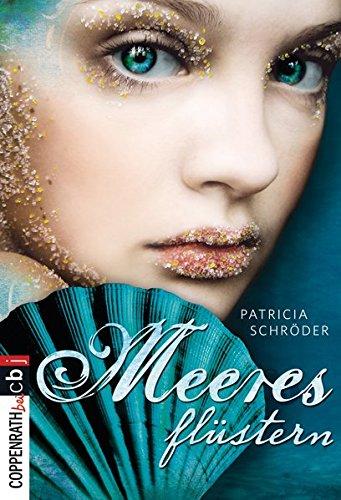 Buchseite und Rezensionen zu 'Meeresflüstern (Die Meeres-Saga, Band 1)' von Patricia Schröder