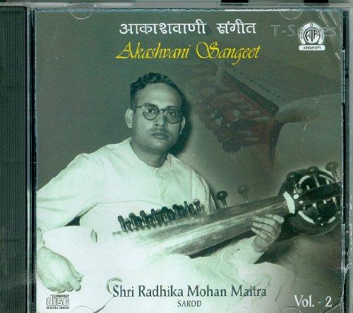 Shri Radhika Mohan Maitra Sarod Volume-2