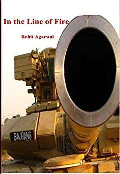 In the Line of Fire by [Agarwal, Rohit]