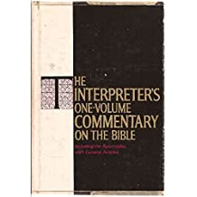 The Interpreter's One-Volume Commentary on the Bible: Introduction and Commentary for Each Book Including the Apocrypha (1971-09-05)