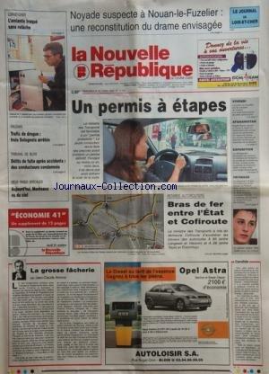 NOUVELLE REPUBLIQUE (LA) [No 17634] du 30/10/2002 - NOYADE SUSPECTE A NOUAN-LE-FUZELIER -BRAS DE FER ENTRE L'ETAT ET COFIROUTE -LA GROSSE FACHERIE PAR ARBONA -LA JUSTICE VA ENQUETER SUR LES COMPTES DE VIVENDI -AFGHANISTAN / BRIGITTE BRAULT REPORTER -LES SPORTS / PATINAGE AVEC BRIAN JOUBERT -ORLEANS / TRAFIC DE DROGUE -L'AMIANTE TRAQUE SANS RELACHE