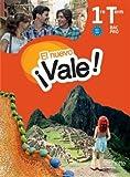 El nuevo vale ! Espagnol 1re Tle Bac Pro : Livre de l'élève