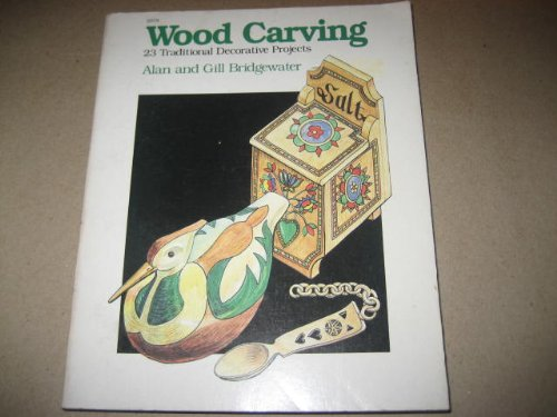 Woodcarving: 23 Traditional Decorative Projects