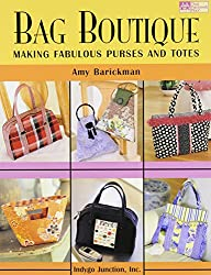 Bag Boutique: Making Fabulous Purses and Totes (That Patchwork Place)