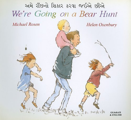 We're Going on a Bear Hunt (Gujarati Edition) by Rosen, Michael (2000) Paperback