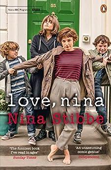 Love, Nina: Despatches from Family Life par [Stibbe, Nina]