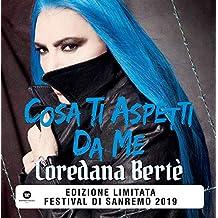 Cosa Ti Aspetti Da Me (Sanremo 2019)