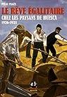 Le rêve égalitaire chez les paysans de Huesca par Pagès