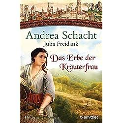 Das Erbe der Kräuterfrau: Historischer Roman (Myntha, die Fährmannstochter, Band 5)