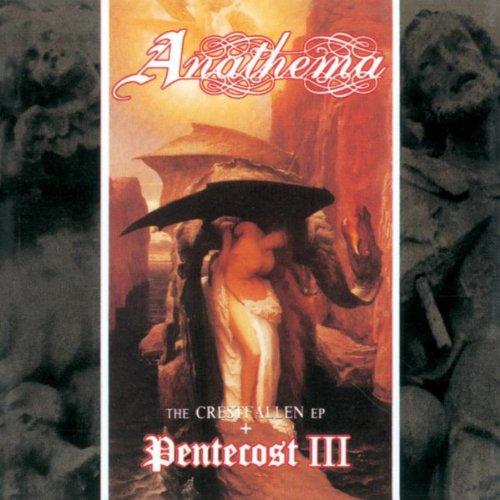 Pentecost III & the Crestfallen Ep