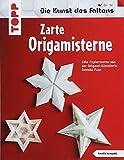 Zarte Origami-Sterne (kreativ.kompakt.): Die schönsten Sterne der Origami-Künstlerin Tomoko Fuse. - Tomoko Fuse