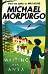 Waiting For Anya par MORPURGO
