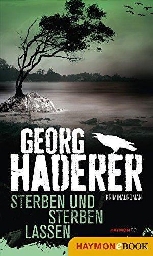 Sterben und sterben lassen: Kriminalroman (Schäfer-Krimi 6)