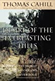 Image de Desire of the Everlasting Hills: The World Before and After Jesus