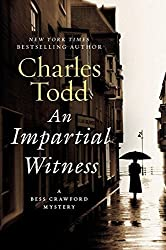 An Impartial Witness (Bess Crawford) by Charles Todd (2010-08-31)